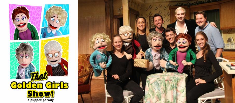 That Golden Girls Show! - A Puppet Parody at Orpheum Theatre